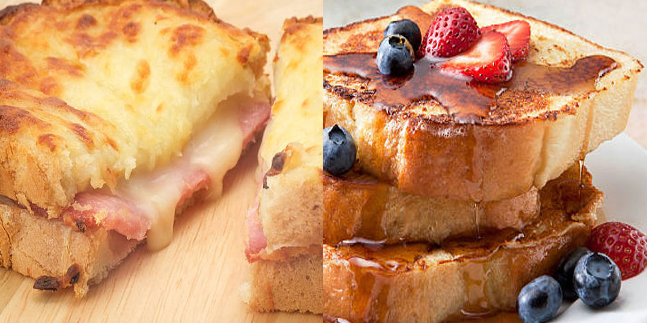 Croque Monsieur and French Toast